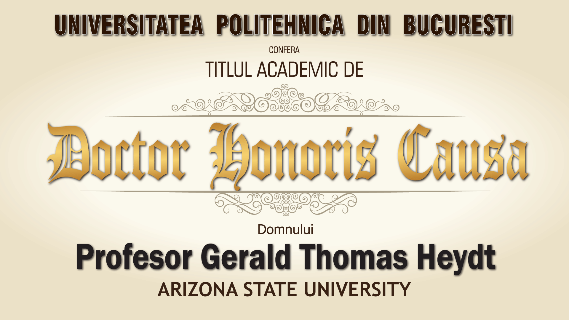UPB a acordat astăzi titlul academic de Doctor Honoris Causa profesorului Gerald Thomas Heydt
