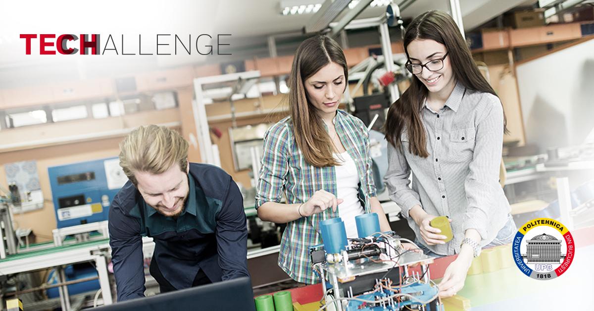 TeCHALLENGE 2018, o nouă provocare pentru studenţii şi elevii creativi