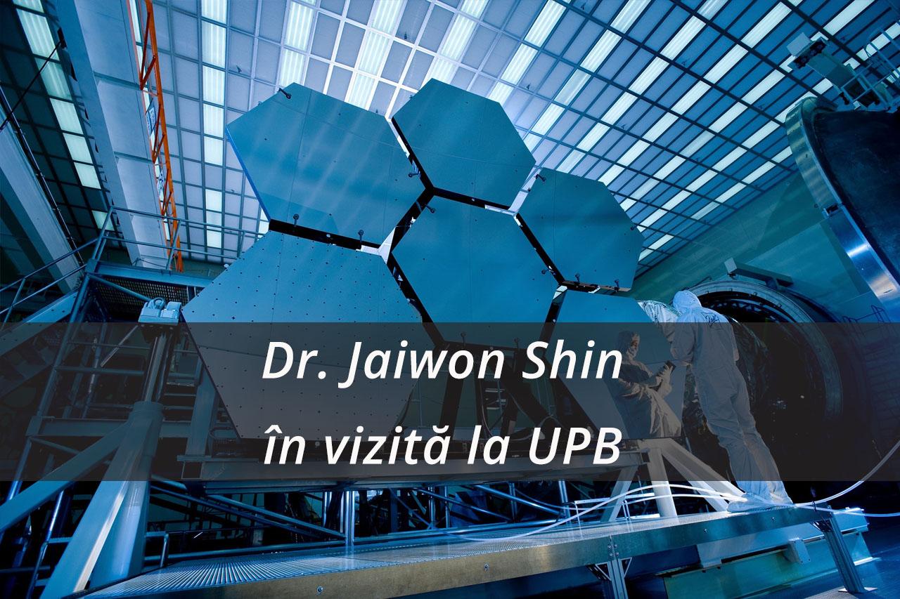 Dr. Jaiwon Shin în vizită la Universitatea Politehnica din București
