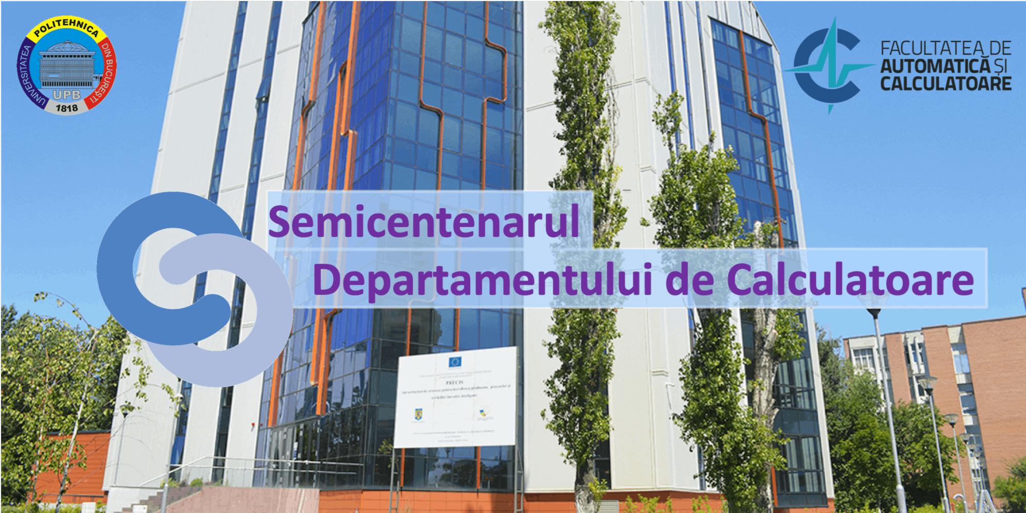 Semicentenarul Departamentului de Calculatoare, UPB (1)
