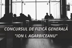 UPB CONCURSUL DE FIZICĂ GENERALĂ ION I. AGARBICEANU