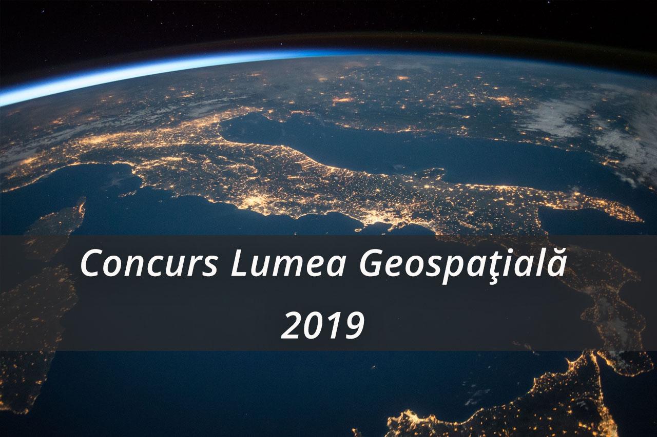 Concurs Lumea Geospațială 2019