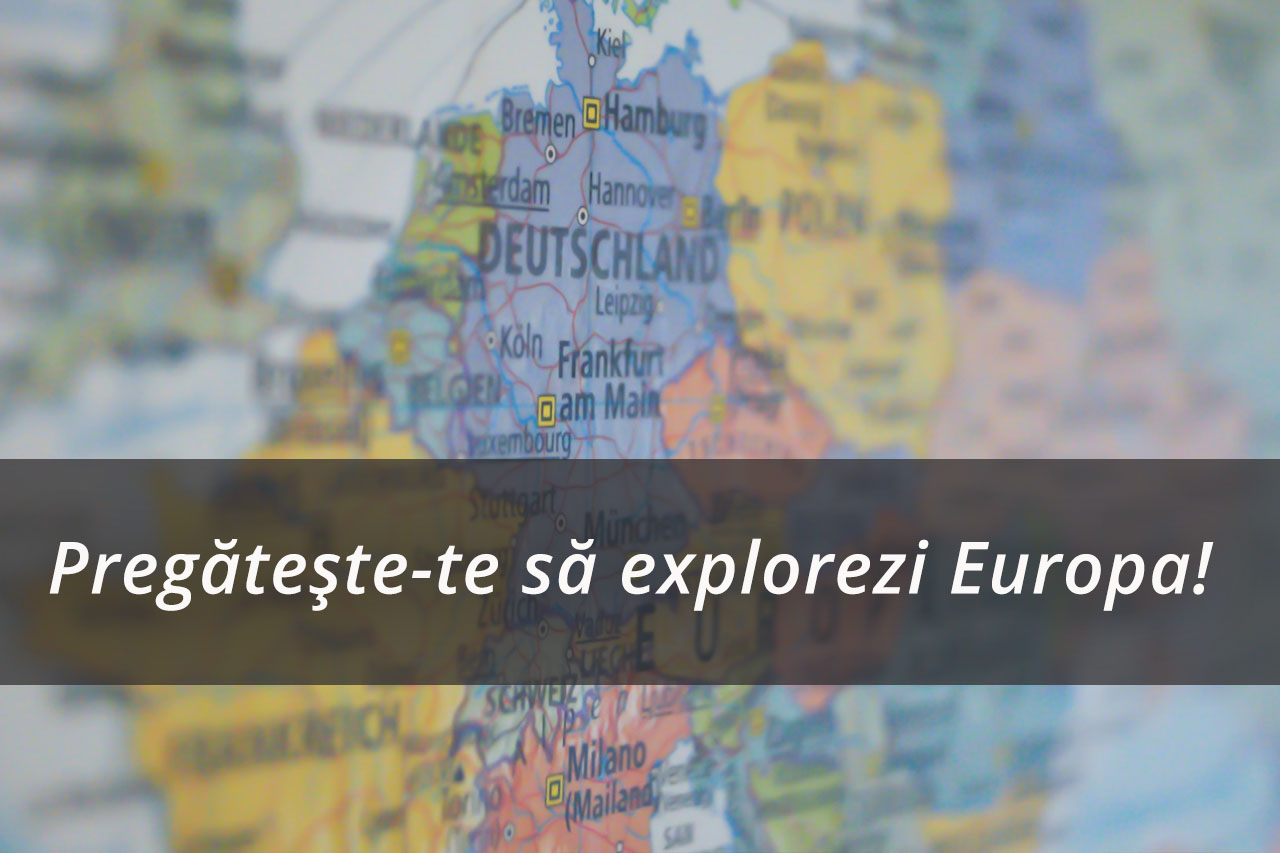 Pregătește-te să explorezi Europa!