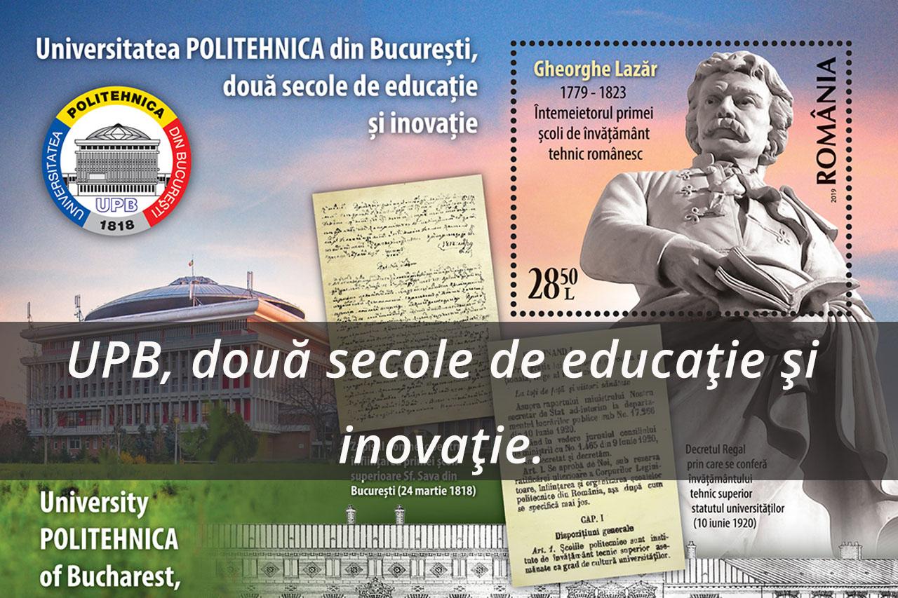 """Emisiune de mărci poștale """"Universitatea POLITEHNICA din București, două secole de educație și inovație"""""""