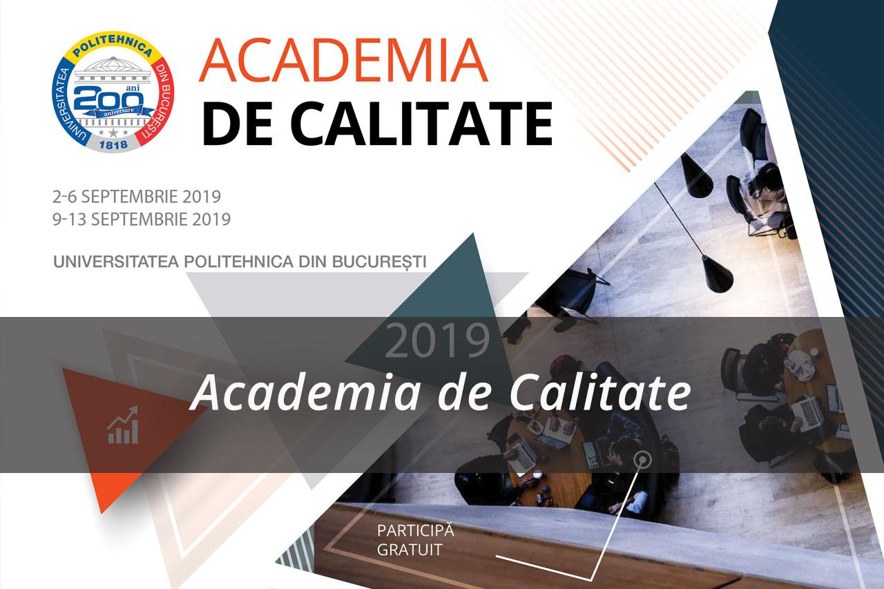 Cea de-a doua ediție a proiectului Academia de Calitate