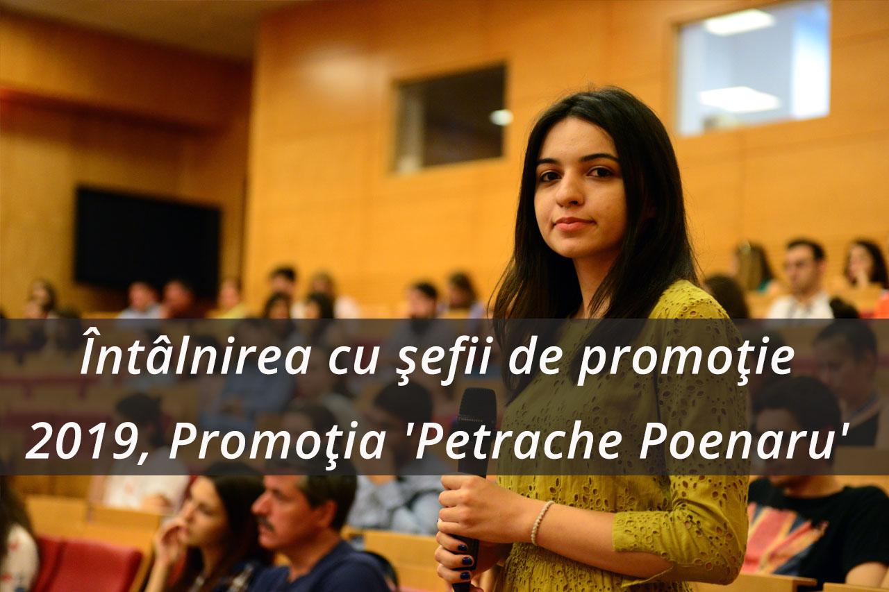 Întâlnirea cu șefii de promoție 2019, Promoția 'Petrache Poenaru'