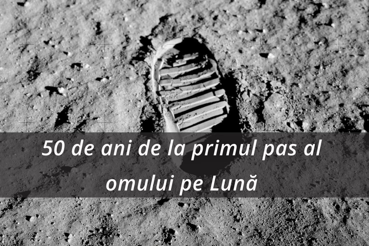 50 de ani de la primul pas al omului pe Lună – dezvelirea primei plăci aniversare-Misiunea Apollo 11