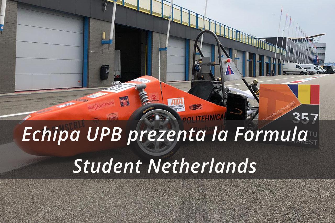Echipa UPB prezentă în premieră la competiția – Formula Student Netherlands