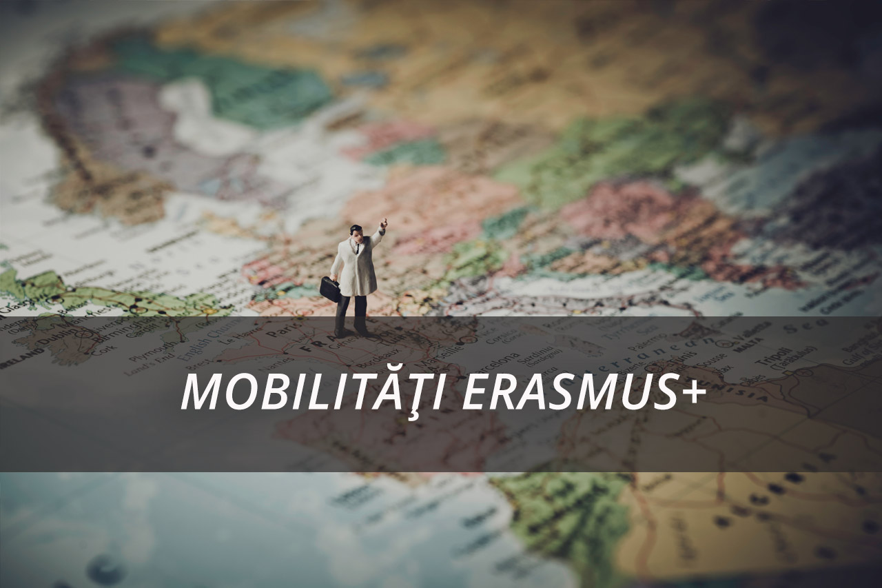 MOBILITĂȚI ERASMUS+