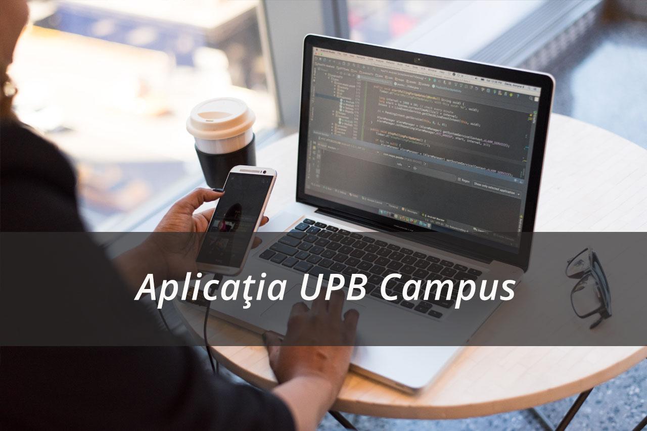 Aplicația UPB Campus