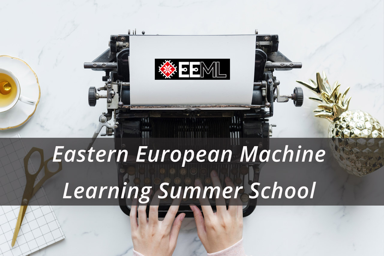 Școala de vară Est-Europeană de Machine Learning (EEML)