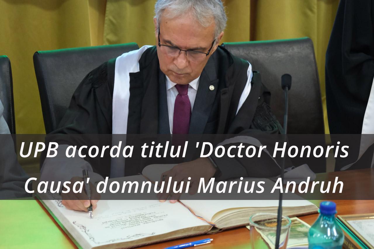 UPB acorda titlul academic de 'Doctor Honoris Causa' domnului academician Marius Andruh