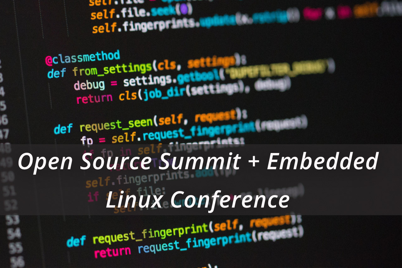 Summit-ul Open Source + Embedded Linux Conference San Diego 2019