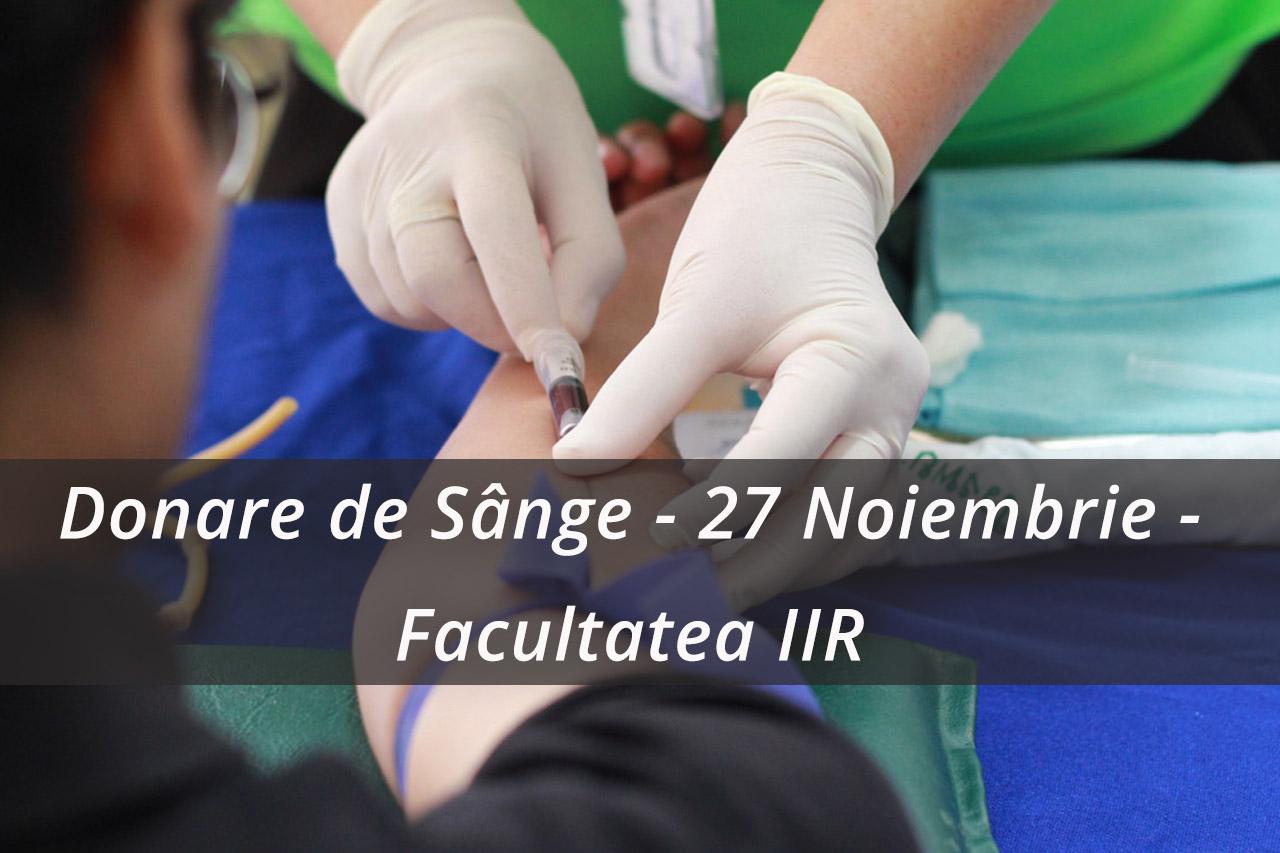 Donare de Sânge – 27 Noiembrie – Facultatea de Inginerie Industrială și Robotică