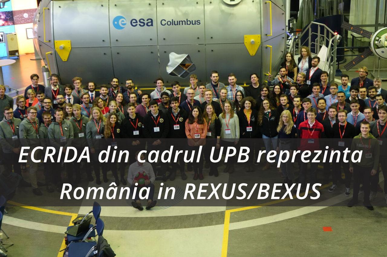 Echipa ECRIDA din cadrul Universității Politehnica din București va reprezenta România în cadrul programului REXUS/BEXUS