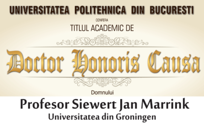 UPB a acordat titlul academic de DOCTOR HONORIS CAUSA domnului Profesor Siewert Jan Marrink