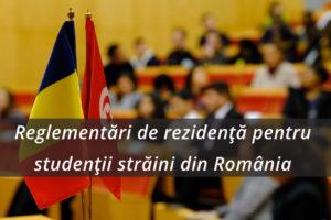 Reglementări de rezidență pentru studenții străini din România