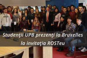 Studenții UPB prezenți la Bruxelles la invitația ROSTeu