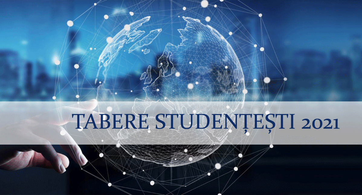 TABERE STUDENȚEȘTI 2021