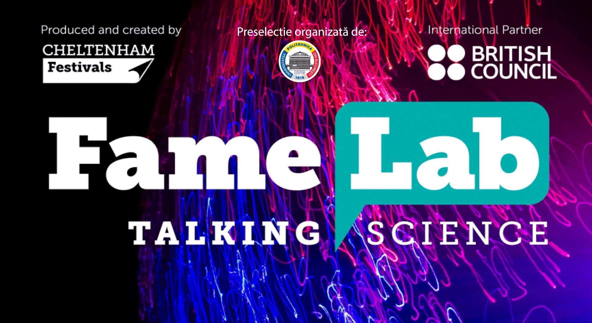 Inscrierile pentru competitia FameLab – Science for a better future – s-au prelungit până pe data de 14 aprilie
