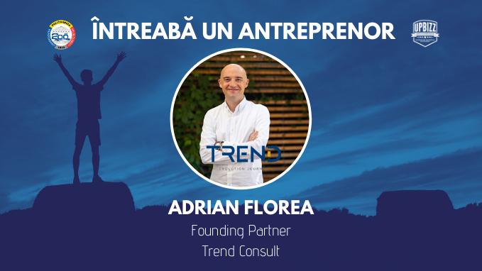 Interviu Centrul de Antreprenoriat UPBizz –Antreprenor Adrian Florea