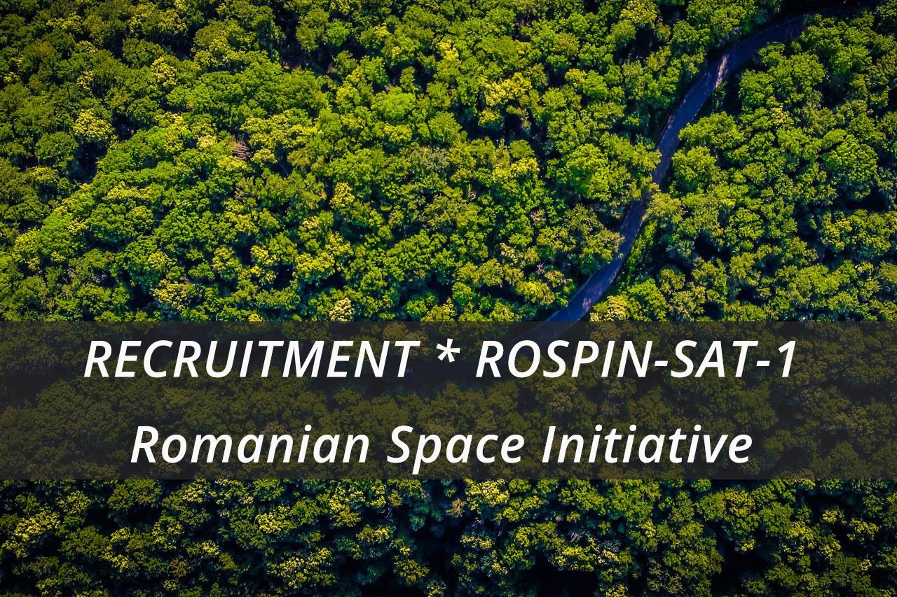 RECRUTĂRI * ROSPIN-SAT-1