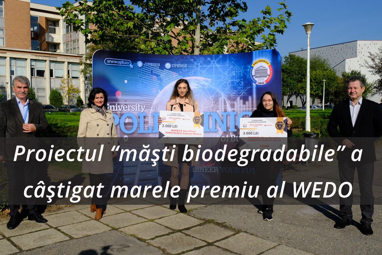 """UPB dezvoltă noi proiecte inovative – Proiectul """"Măști biodegradabile"""" a câștigat marele premiu al primei ediții WEDO România"""