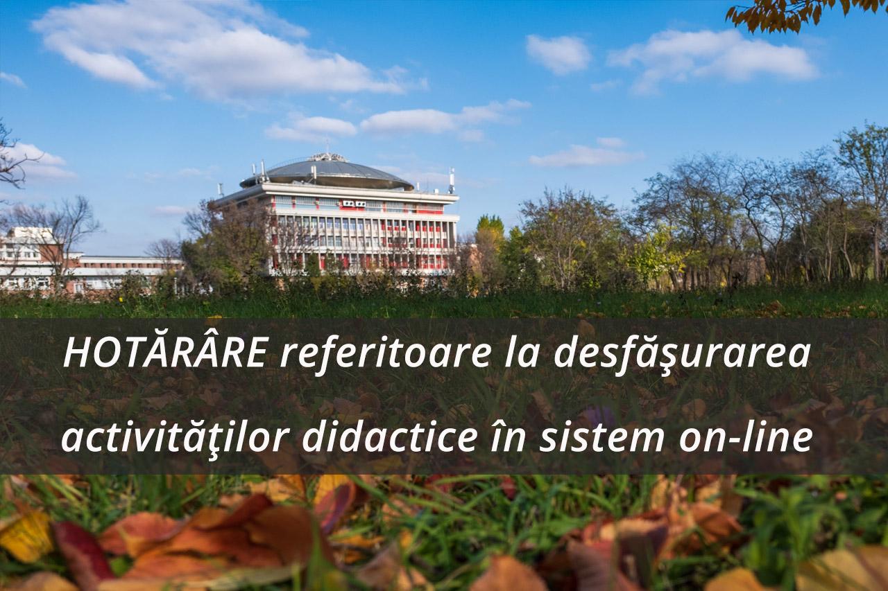 Hotararare – Desfășurarea activităților didactice în sistem on-line