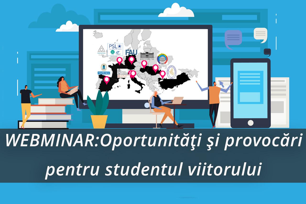 WEBMINAR: Oportunități și provocări pentru studentul viitorului