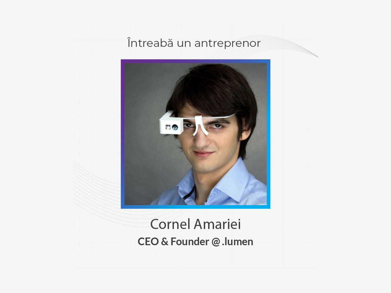 Întreabă un antreprenor – CORNEL AMARIEI