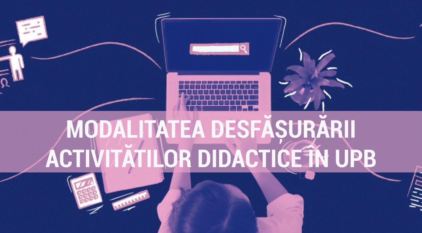 Modul de desfășurare a activităților didactice în perioada 11-29 octombrie 2021